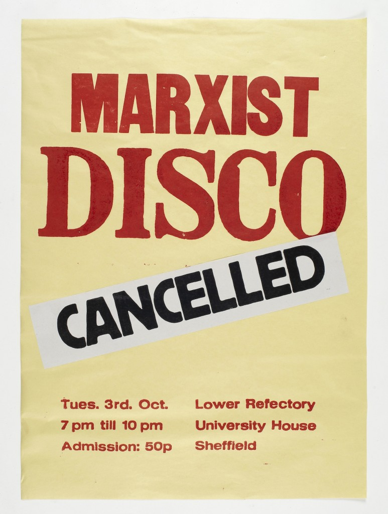 Image: MARXIST DISCO CANCELLED(2011) Letterpress print, 70 x 50 cm / Scott King